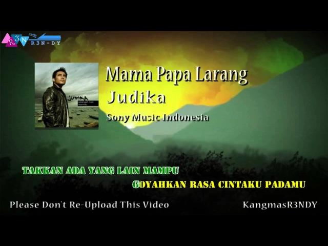Judika - Mama Papa Larang (Karaoke) HD