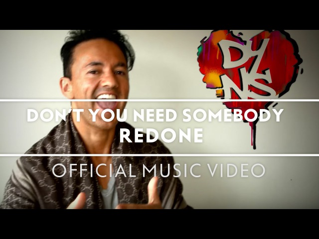 RedOne Don't You Need Somebody Friends of RedOne's Version