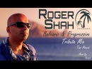 Roger Shah Balearic Progressive Tribute Mix Two Hours HQ HD 1080p