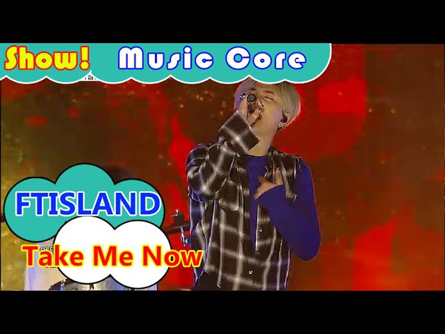 [HOT] FTISLAND - Take Me Now, FT아일랜드 - 테이크 미 나우 Show Music core 20160730