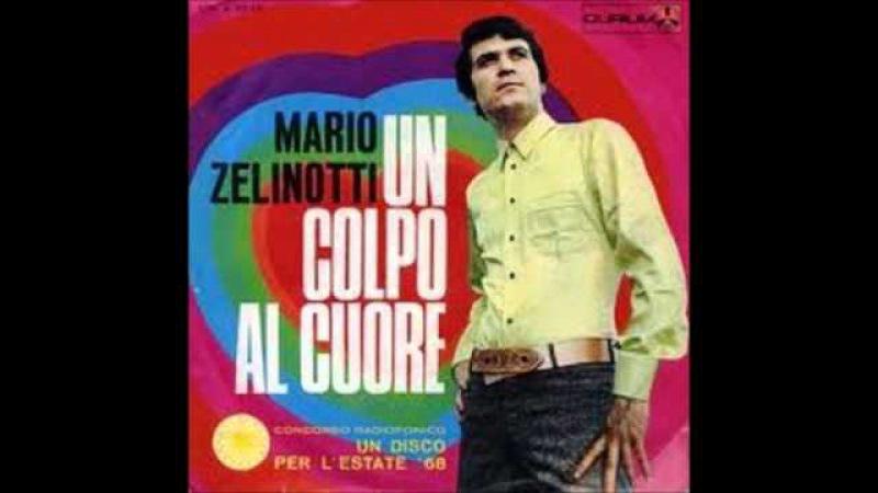 MARIO ZELINOTTI UN COLPO AL CUORE 1968