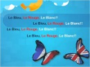Le Bleu Le rouge Le Blanc - Sing In French (Official Sing Along)