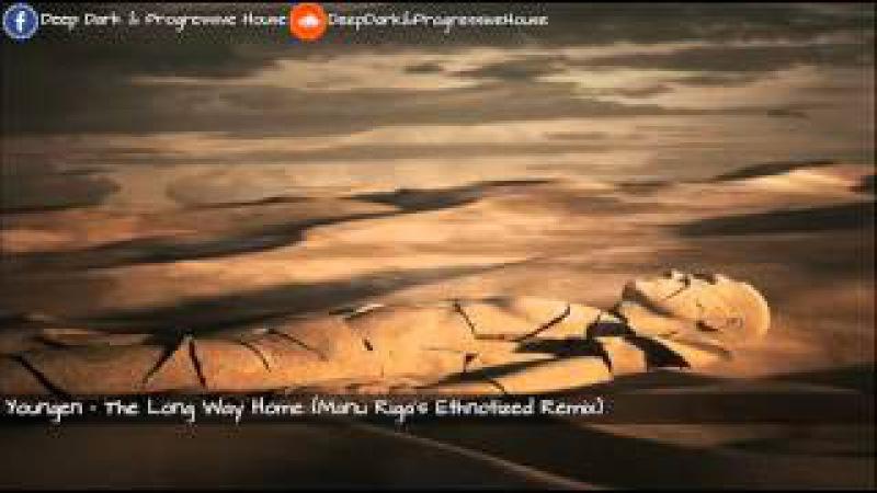 Youngen The Long Way Home Manu Riga's Ethnotized Remix