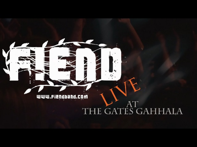 FIEND Live at The Gates Of Gahhala Trailer 1