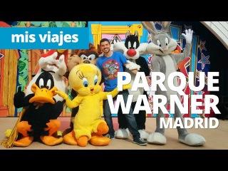 Warner Bros. Park Madrid   PARQUE WARNER