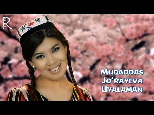 Muqaddas Jo'rayeva Uyalaman Узбекистан