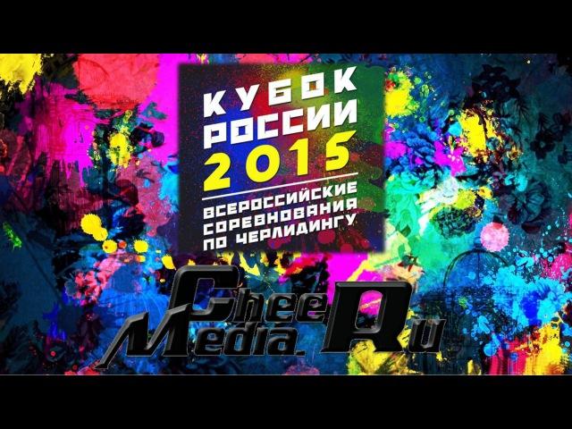 Кубок России по черлидингу в Санкт Петербурге 2015 Команда Фоксис г Санкт Петербург