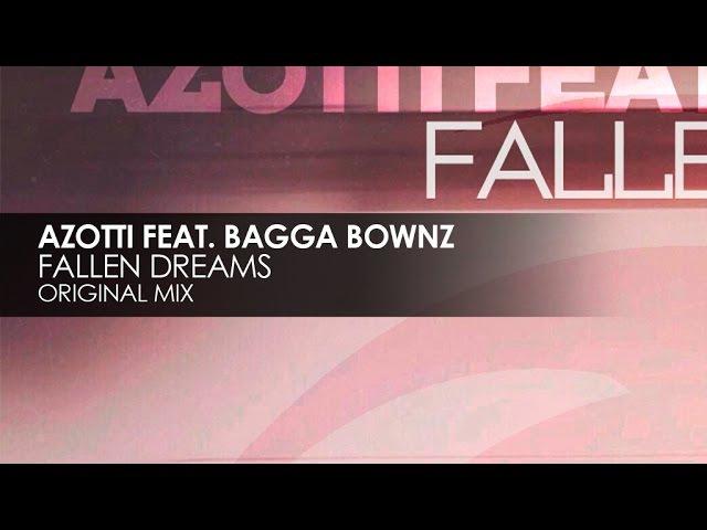 Azotti feat Bagga Bownz Fallen Dreams Официальная Премьера