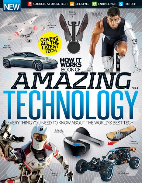 How It Works Book of Amazing Technology Volume 4