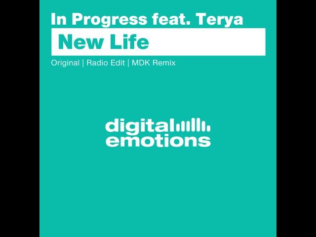 In Progress feat Terya New Life