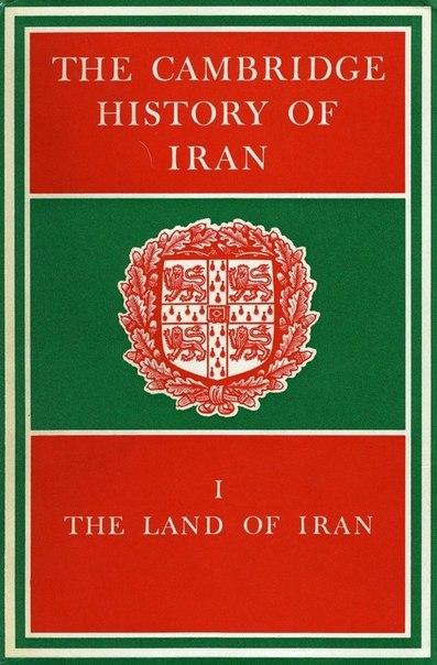 The Cambridge History of Iran Vol 1
