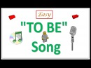 How To Teach The Verb To Be -- To Be Song