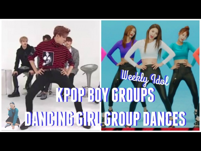 Kpop Boy Groups Dance Girl Group Dances || WEEKLY IDOL EDITON