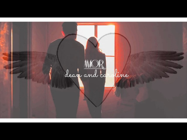 ►SPN TVD - Dean Caroline - Amor (Lyrics)