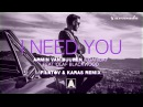 Armin van Buuren Garibay - I Need You (feat. Olaf Blackwood) [Filatov Karas Extended Remix]