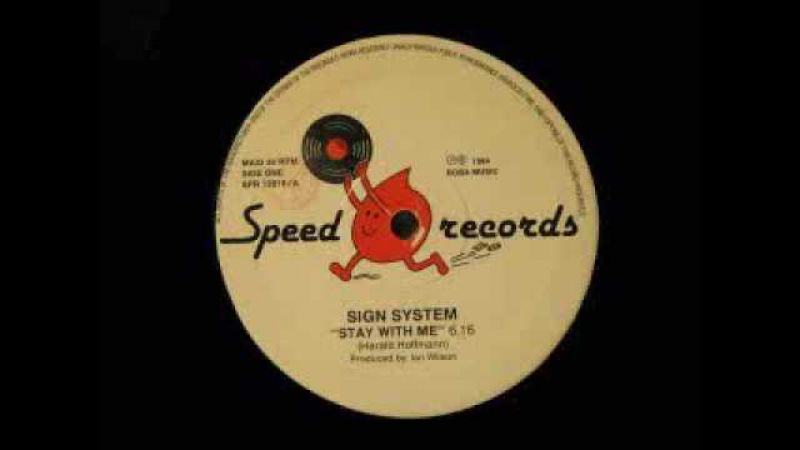 Sign system stay with me disco mix 1984
