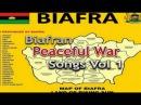 Biarfran Peaceful War Songs Vol 1 - Latest 2016 Nigerian Igbo Music