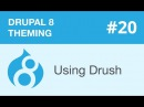 Drupal 8 Theming Part 20 Using Drush видео с YouTube канала Watch and Learn