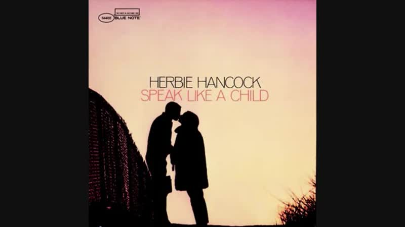 Herbie Hancock Speak Like a смотреть онлайн без регистрации