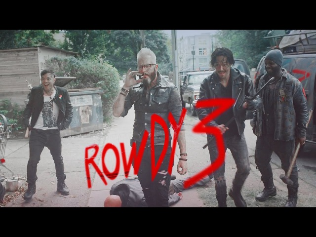 The Rowdy 3 don't be mad