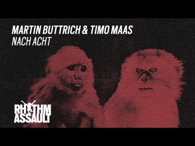 Martin Buttrich Timo Maas - Nach Acht