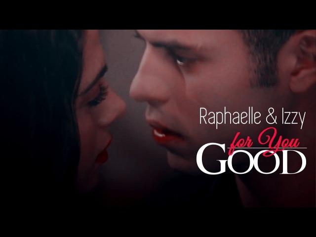 Raphaelle Izzy GOOD FOR YOU