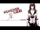 Highschool of the Dead 「AMV」 Zombie Apocalypse