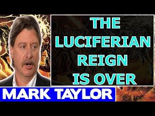 Mark Taylor Prophecy December 23 2017 ★ THE LUCIFERIAN REIGN IS OVER ★ Mark Taylor Update