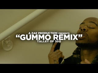 Talley Of 300 - Gummo (Remix)