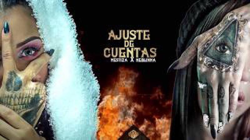 Mestiza Neblinna Ajuste de Cuentas Official Audio