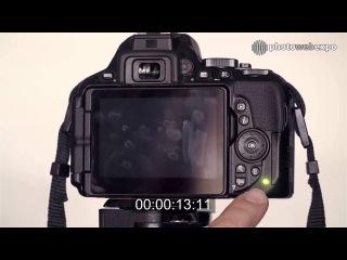Nikon D5500. Интерактивный видео тест