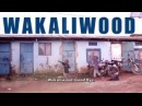 Wakaliwood is coming for you