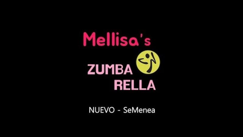 ZUMBA NUEVO SeMenea @Mellisa Choreography ZUMBARELLA