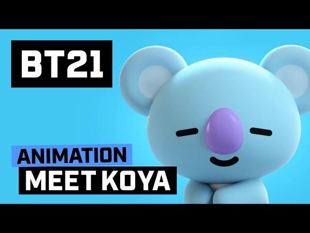 BT21 Meet KOYA