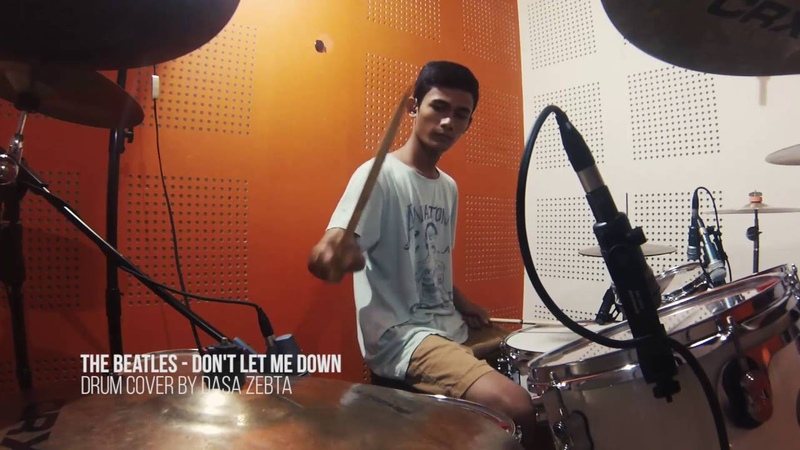 Drum Cover The Beatles Don't Let Me Down