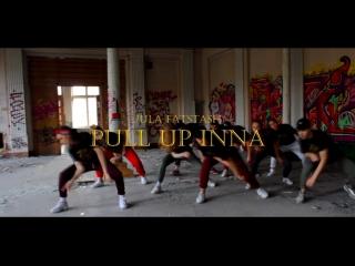 Jula fatstash pull up inna / choreography by alena yankova/teamspiritdancefam
