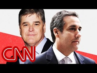 Michael Cohen's unnamed third client is Sean Hannity