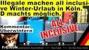 Illegale All Inclusive Winter Urlaub in Köln D macht´s möglich * Kommentar HD