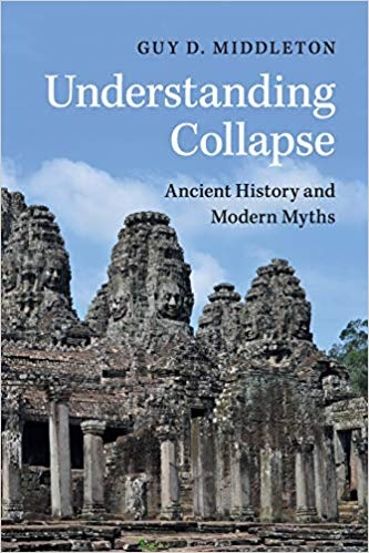 Understanding Collapse Ancient History and Modern Myths