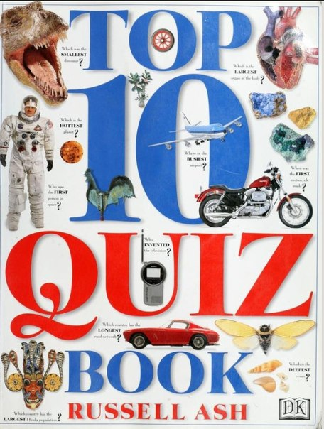 Top 10 Quiz Book -Russell Ash-DK Pub