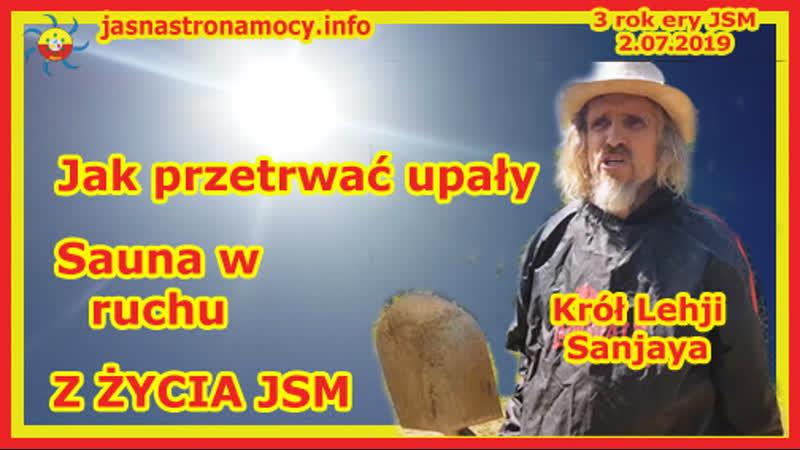 Jak przetrwać upały Sauna w ruchu Z ŻYCIA JSM