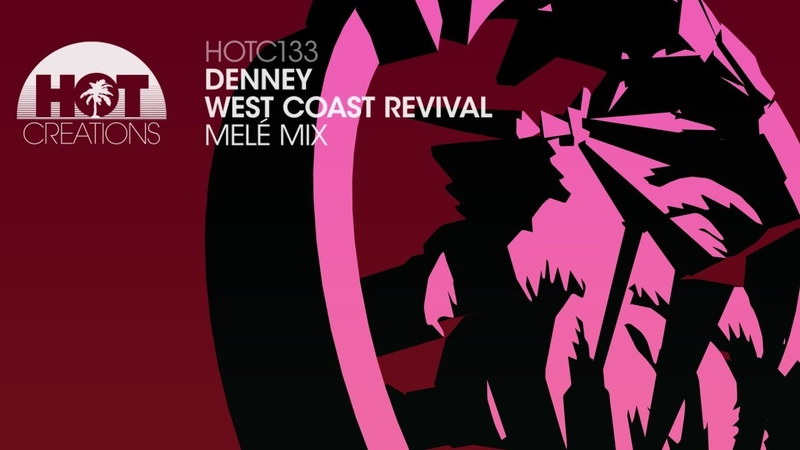 Denney West Coast Revival Melé Mix