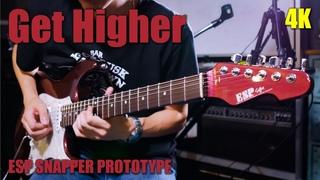【4K】Get Higher - MAMORU GORIKU(with ESP SNAPPER PROTOTYPE)