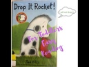 DROP IT, ROCKET I Little Ones Story Time Video Library