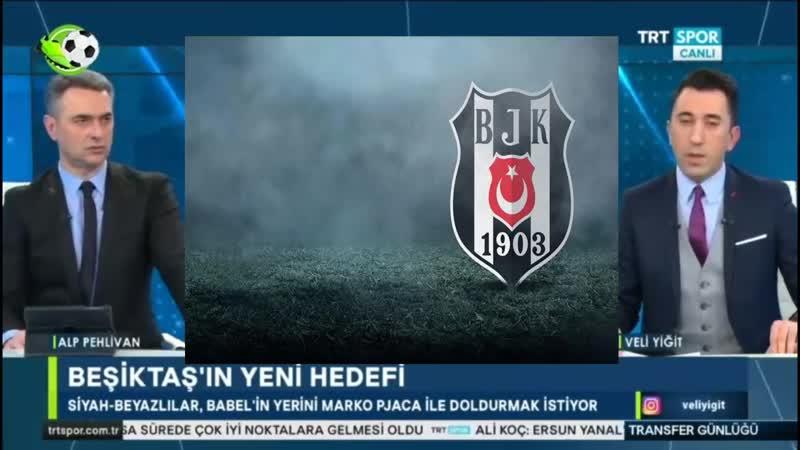 Beşiktaş Transfer Günlüğü Pjaca ve Muhayer Oktay Transfer Haberleri Trtspor