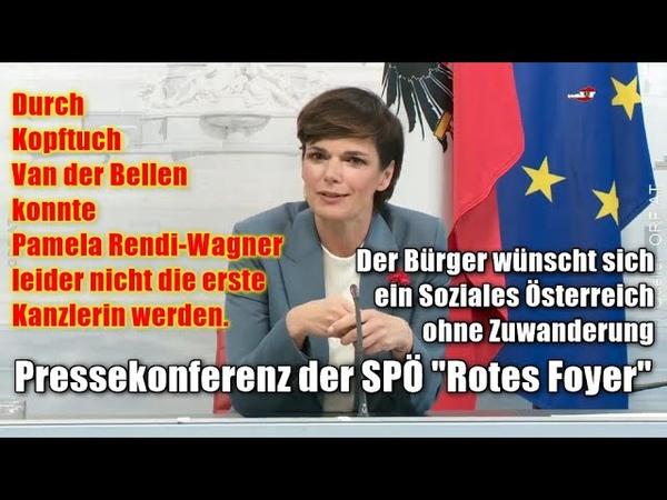 Pressekonferenz der SPÖ Rotes Foyer 🔥 4orf NIEwiederGRÜN 4neuwahlen