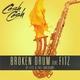 Cash Cash feat. Fitz & The Tantrums - Broken Drum (feat. Michael Fitzpatrick)