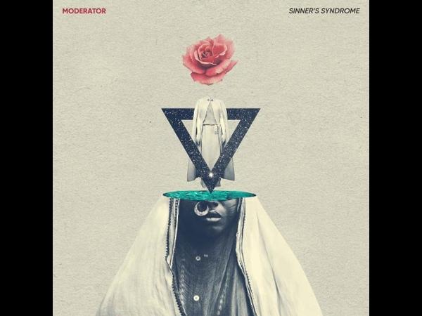 Moderator - Sinners Syndrome [Full Album]