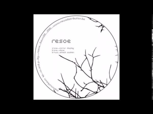 Resoe Alone