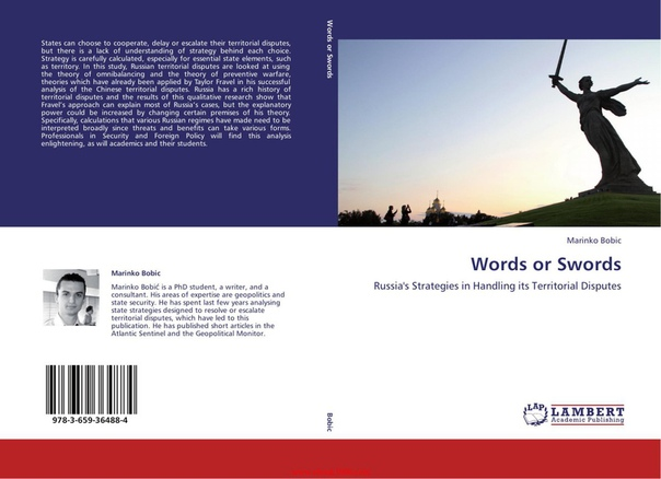 Words or Swords Russia's Strategies in Handling its Territorial Disputes by Marinko Bobic